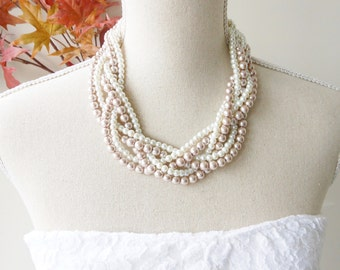 Pearl Statement Necklace, Chunky Pearl Necklace, Ivory and Champagne Pearl Necklace, Braided Pearl Necklace, Bridal Necklace