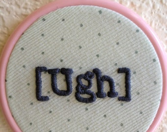 Ugh hand stitched embroidery wall hanging