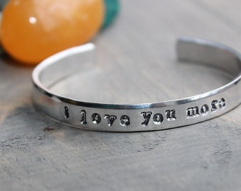I love you more, Cuff Bracelet