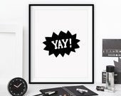 "Inspirational Print Typography Poster ""Yay!"" Home Decor Motivational Print Wall Decor Winter Gift New Year Resolution"