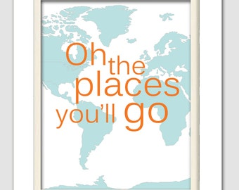 Dr Seuss Nursery, Oh the places you will go, Orange and teal nursery, 8X10, Choose your colors
