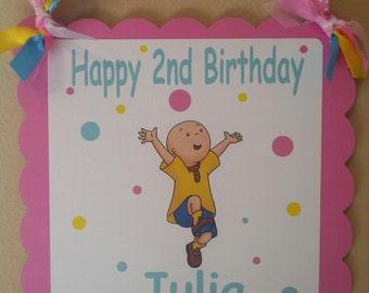 Caillou Happy Birthday Door Sign, Girl Caillou
