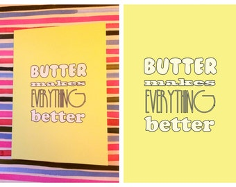 Butter Makes Everything Better - Greetings Card