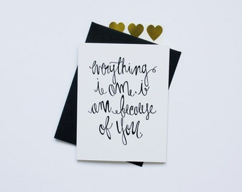 Mother's Day & Father's Day Card - Everything I Am
