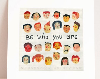 giclee print - be who you are - Illustration - faces - fairytale - watercolor print - wall art - masks - colorful art