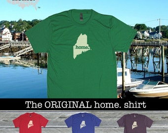 Maine Home. shirt- Men's/Unisex