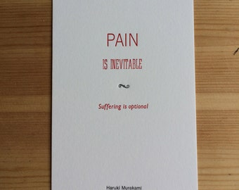 Letterpress typeset Haruki Murakami quote - 2 of 3 Pain
