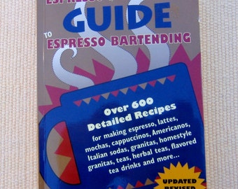 Expresso Book, The Espresso Bartenders Guide to Espresso Bartending, Non-Alcoholic Espresso Bartenders Guide Book, 1994 Vintage Book