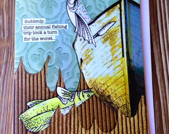 """Sorry we fought card. Fishing Trip Greeting Card """"Turn for the worst"""""""