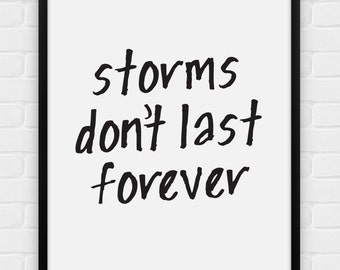 Storms Don't Last Forever - Printable Poster - Digital Art, Download and Print JPG