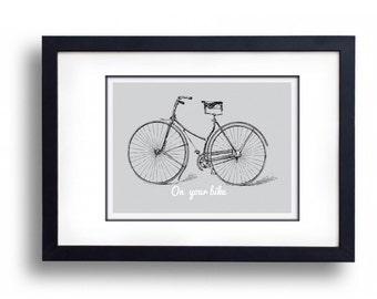 Vintage style On Your Bike  A4 Art / Gift  Print