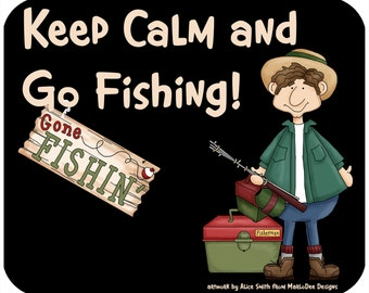 Mouse pad - Keep Calm and Go Fishing