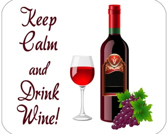 Mouse pad - Keep Calm and Drink Wine