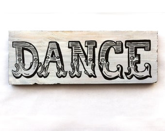 Dance- Handpainted Sign