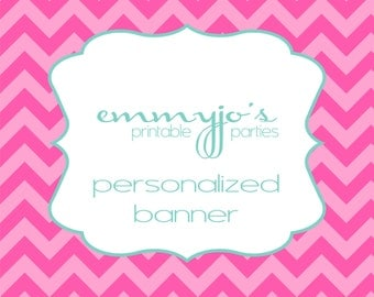 Personalized Printable Party Banner