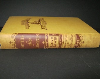 "Vintage Book ""Myths After Lincoln"" by Lloyd Lewis with an Introduction by Carl Sandburg"