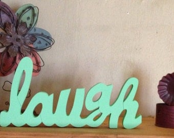 "Wooden ""Laugh"" Sign"