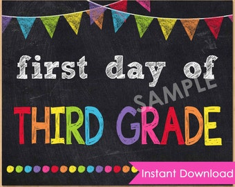 First Day of Third Grade Sign INSTANT DOWNLOAD - First Day of School Printable Chalkboard Sign 8x10 - 1st First Day of School Photo Prop 3rd
