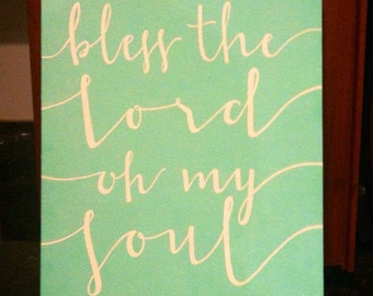 bless the Lord oh my soul on canvas