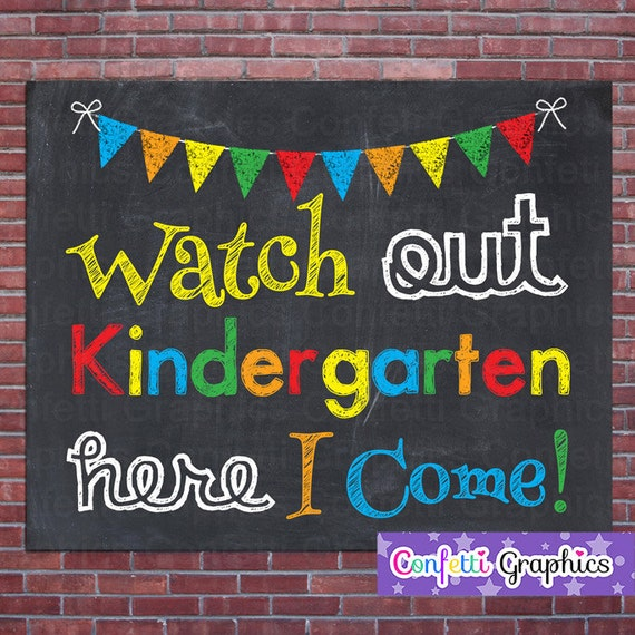watch out kindergarten here i come primary by confettigraphics