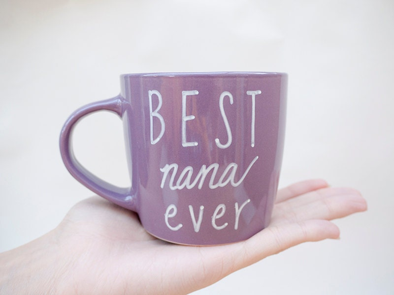 Best Nana Ever Mug Personalized Mug For By Avonniestudio