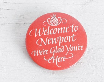 Vintage Red and White Welcome to Newport Pinback Button, Newport Rhode Island Souvenir