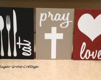 Eat, Pray, Love Signs