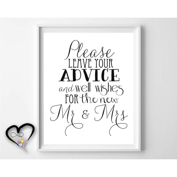 Wedding Advice Sign. Please Leave Advice and Well Wishes for
