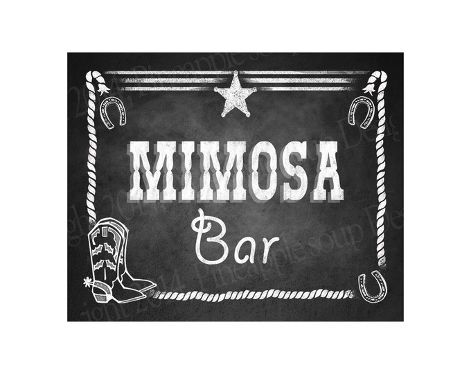 Western Themed Mimosa Bar Chalkboard Style Sign - PRINTABLE file -  DIY chalkboard poster