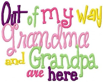 Out of my way Grandma and Grandpa are here Embroidery Design Digital Instant Download 4x4 and 5x7