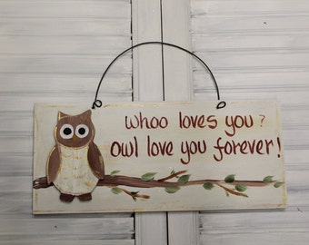 Owl Who Love You Hand Painted Wood Sign