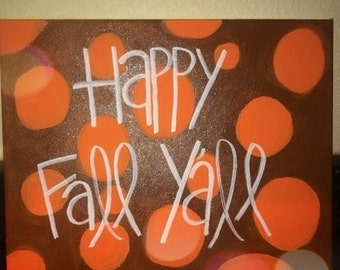 Happy fall y'all! Canvas