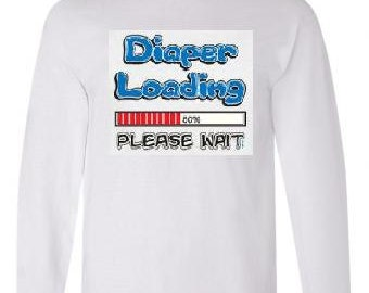 Tshirts:diaper loading Long sleeved shirts Cool Funny long-sleeved T Shirt graphic design sleeves