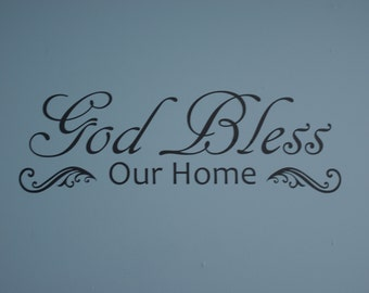 God Bless Our Home, matte finish vinyl wall quote saying decal