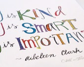 You is Kind, You is Smart, You is Important  - Aibeleen Clark - art print