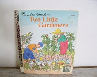 Two Little Gardeners Little Golden Book Margaret Wise Brown Gertrude Elliot 1988 B No 30859
