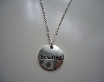 Beautiful Necklace - You Are Beautiful- Beautiful Pendant Necklace - Beautiful- Antique Silver Necklace -  Pendant Charm - Nickel Free