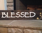 Blessed.  Hand painted, reclaimed wood pallet sign