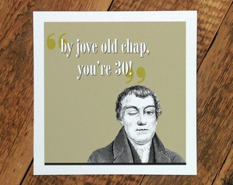 30th Birthday Card For Men; By Jove Old Chap You're 30; Card For Him; 30; You're 30; GC213