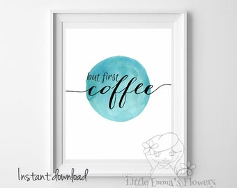 Typography Printable wall decor But first coffee print Coffee kitchen decor morning quote decor desk poster Coffee Printable Art IDcoffee4
