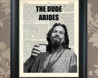 The Dude Abides - The Big Lebowski / The Big Lebowski art, Lebowski gift, Lebowski poster, Lebowski print, The Dude art, The Dude Poster