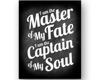 Master of My Fate, Captain of My Soul - Invictus Poem by William Ernest Henley - 8x10 Instant Printable Download - Chalkboard Style Gift