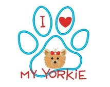 Yorkie Applique Machine Embroidery Design, Dog Applique Design, Sayings, 4X4 5X7 6X10, Instant download