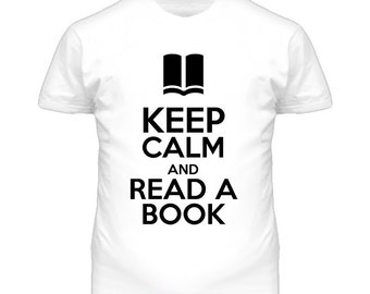 Keep Calm And Read A Book T Shirt