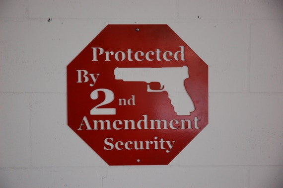 Protected by Second Amendment Security sign