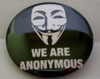 """We Are Anonymous Guy Fawkes Mask Occupy Wall Street 1.25''  or 1.5"""" Pinback Button Badge Magnet pin pins fridge magnet keychain"""