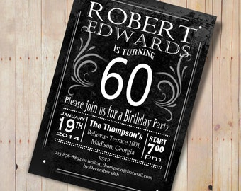 60th Birthday Invitation / 30th / 40th / 50th / 70th / 80th / 90th / Any Age / Black White / Chalkboardd / Digital Printable Invitation