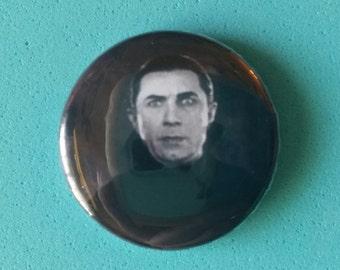 """Dracula -Bella Lugosi   1"""" Button"""
