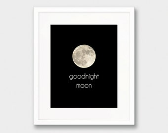 Moon Art Print, Goodnight Moon Print, Nursery Book Quote, Nursery Art Print Moon Wall Art, I Love You To The Moon Travel Printable Art Print