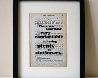 "Great Expectations - Book Quote Print - Birthday Gift - Teacher Gift - ""There was something very comfortable in having plenty of stationery"""